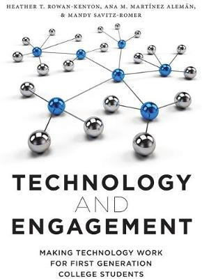 Technology and Engagement - Heather T. Rowan-Kenyon