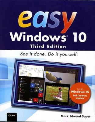 Easy Windows 10 - Mark Edward Soper