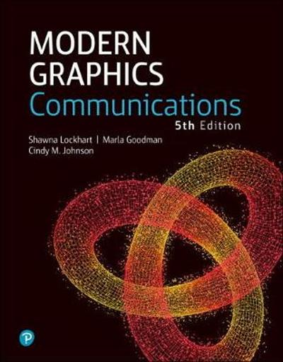 Modern Graphics Communication - Shawna E. Lockhart