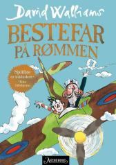 Bestefar på rømmen - David Walliams Tony Ross Sverre Knudsen