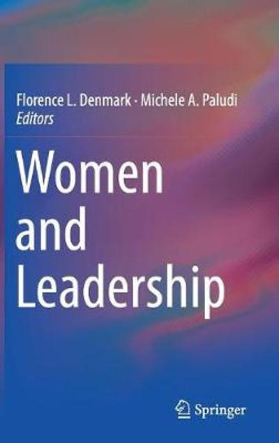 Women and Leadership - Florence L. Denmark