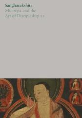 Milarepa and the Art of Discipleship II - Sangharakshita