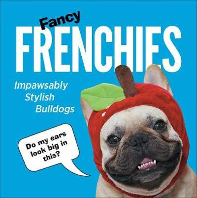 Fancy Frenchies -