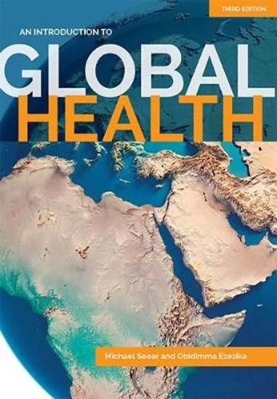 An Introduction to Global Health - Michael Seear
