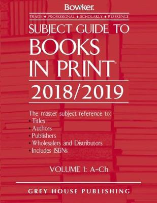 Subject Guide to Books In Print, 2018/19 - RR Bowker