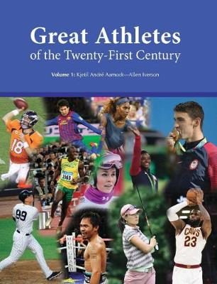 Great Athletes of the Twenty-First Century - Salem Press