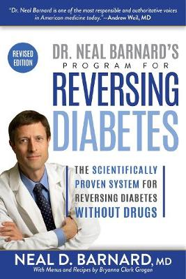 Dr. Neal Barnard's Program for Reversing Diabetes - Neal Barnard