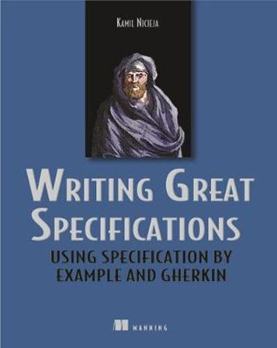 Writing Great Specifications - Kamil Nicieja