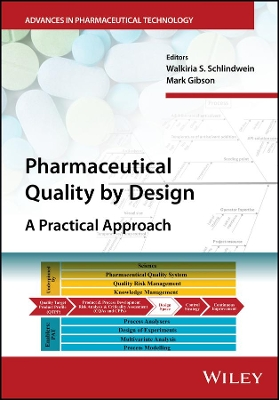 Pharmaceutical Quality by Design - Walkiria S. Schlindwein