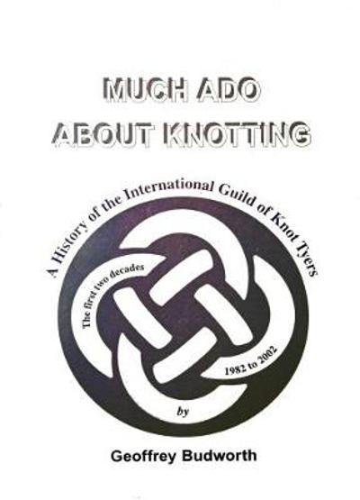 The Little Book Of Incredibly Useful Knots Geoffrey Budworth