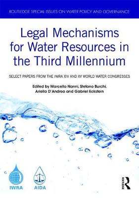 Legal Mechanisms for Water Resources in the Third Millennium - Marcella Nanni