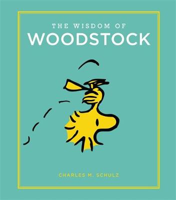 The Wisdom of Woodstock - Charles Schulz