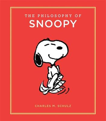 The Philosophy of Snoopy - Charles Schulz
