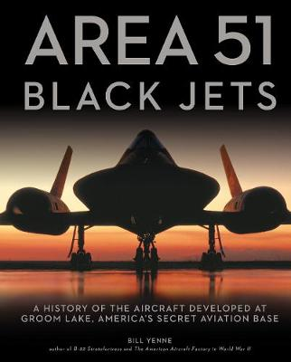 Area 51 - Black Jets - Bill Yenne