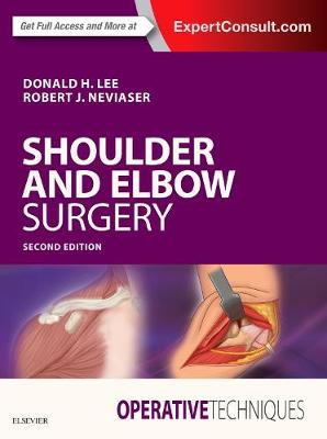Operative Techniques: Shoulder and Elbow Surgery - Donald Lee
