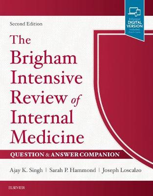 The Brigham Intensive Review of Internal Medicine Question & Answer Companion - Ajay K. Singh