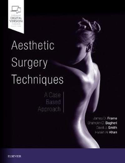 Aesthetic Surgery Techniques - James D. Frame