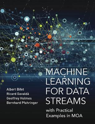 Machine Learning for Data Streams - Albert Bifet