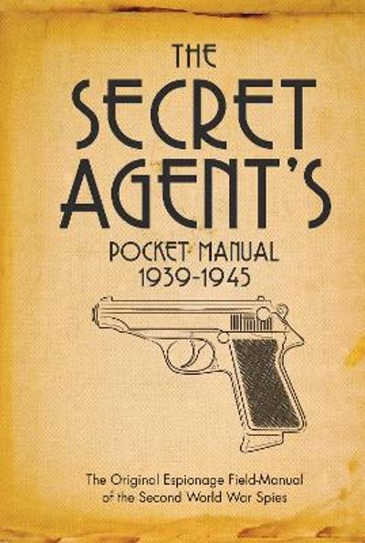 The Secret Agent's Pocket Manual - Stephen Bull