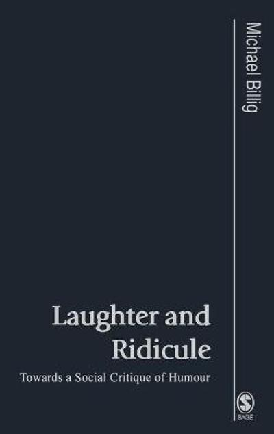 Laughter and Ridicule - Prof. Michael Billig