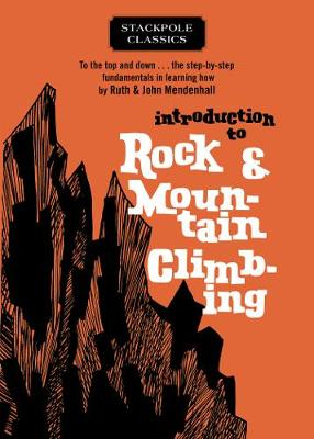 Introduction to Rock and Mountain Climbing - Ruth Mendenhall