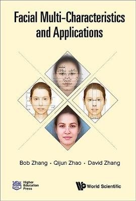 Facial Multi-characteristics And Applications - David Zhang