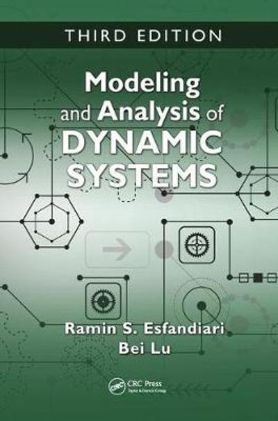 Modeling and Analysis of Dynamic Systems - Ramin S. Esfandiari