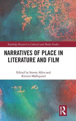 Narratives of Place in Literature and Film - Steven Allen