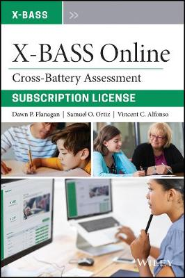 Cross-Battery Assessment Software System (X-BASS) Online - Dawn P. Flanagan