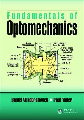 Fundamentals of Optomechanics - Daniel Vukobratovich