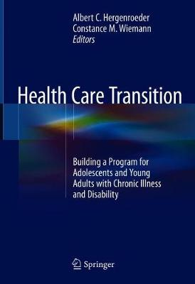 Health Care Transition - Albert C. Hergenroeder