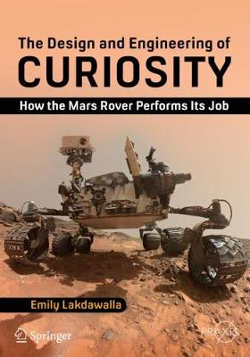 The Design and Engineering of Curiosity - Emily Lakdawalla