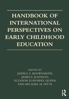 Handbook of International Perspectives on Early Childhood Education - Jaipaul L. Roopnarine