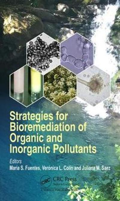 Strategies for Bioremediation of Organic and Inorganic Pollutants - Maria Soledad Fuentes