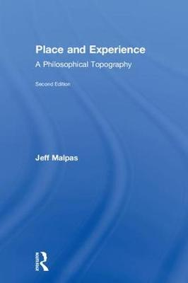 Place and Experience - Jeff Malpas