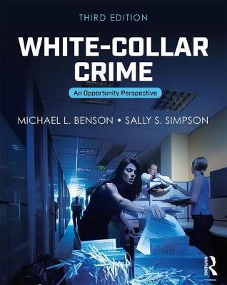 White-Collar Crime - Michael L. Benson