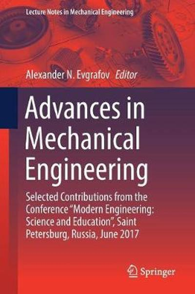 Advances in Mechanical Engineering - Alexander N. Evgrafov