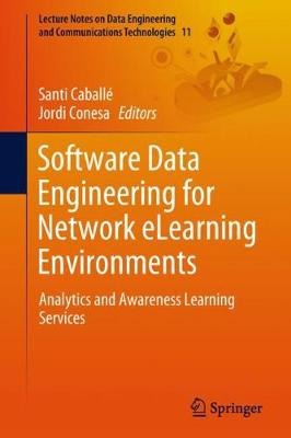 Software Data Engineering for Network eLearning Environments - Santi Caballe