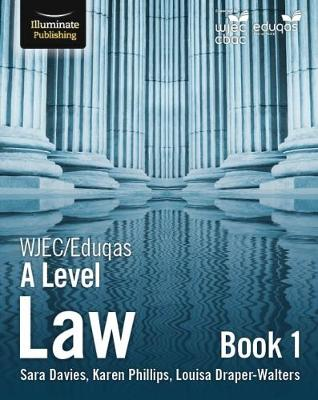 WJEC/Eduqas Law for A Level: Book 1 - Sara Davies