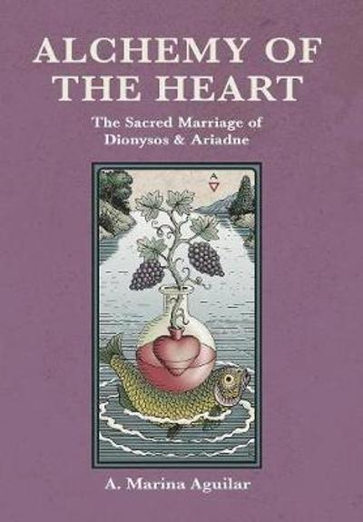 Alchemy of the Heart - A Marina Aguilar