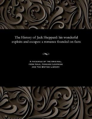 The History of Jack Sheppard - Various