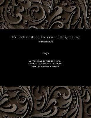 The Black Monk - James Malcolm Rymer