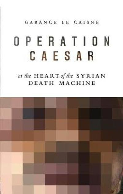 Operation Caesar - Garance Le Caisne