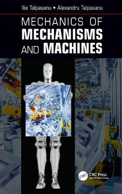 Mechanics of Mechanisms and Machines - Ilie Talpasanu