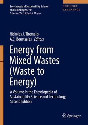 Energy from Mixed Wastes (Waste to Energy) - Nickolas J. Themelis