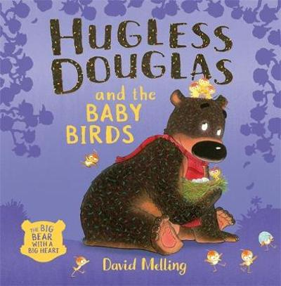Hugless Douglas and the Baby Birds - David Melling