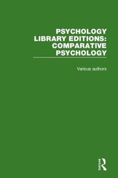 Psychology Library Editions: Comparative Psychology - Various