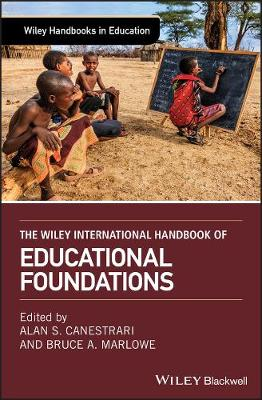 The Wiley International Handbook of Educational Foundations - Alan S. Canestrari