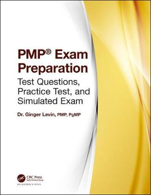 Dr. Ginger Levin's PMP (R) Exam Test Questions - Ginger Levin