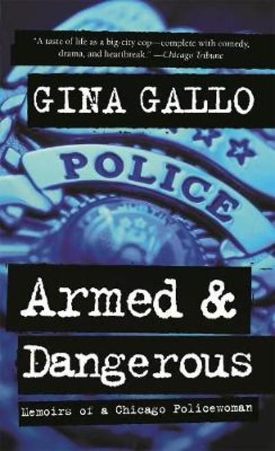 Armed and Dangerous - Gina Gallo